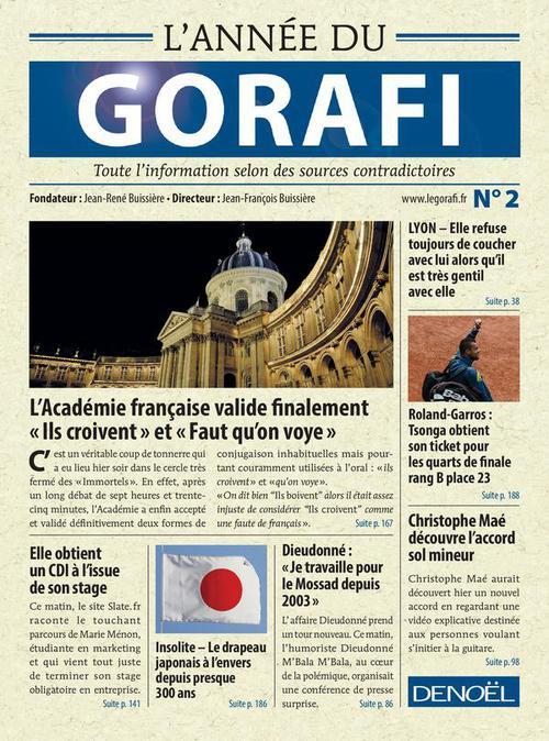 L'année du Gorafi t.2 ; toute l'information selon des sources contradictoires