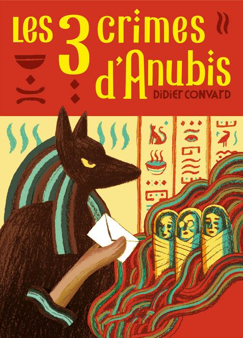 Les 3 crimes d'Anubis