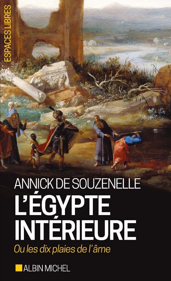 L'Egypte intérieure ; ou les dix plaies de l'âme