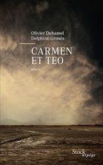 Vente EBooks : Carmen et Teo  - Olivier Duhamel - Delphine Grouès