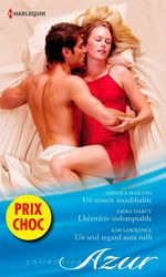 Vente Livre Numérique : Un amant inoubliable - L'héritière indomptable - Un seul regard aura suffi  - Kim Lawrence - Emma Darcy