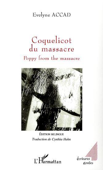 Coquelicot du massacre ; poppy from the massacre