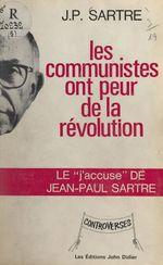 Vente EBooks : Les Communistes ont peur de la révolution  - Jean-Paul Sartre