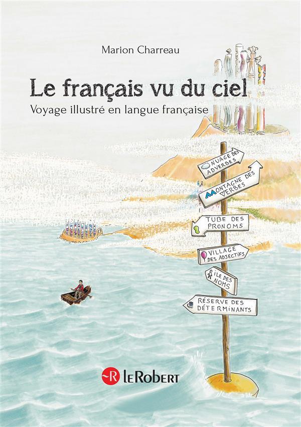 Le français vu du ciel ; voyage illustré en langue française