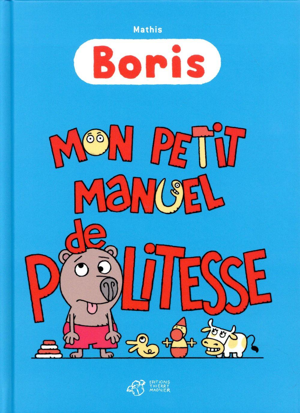 Boris, mon petit manuel de politesse