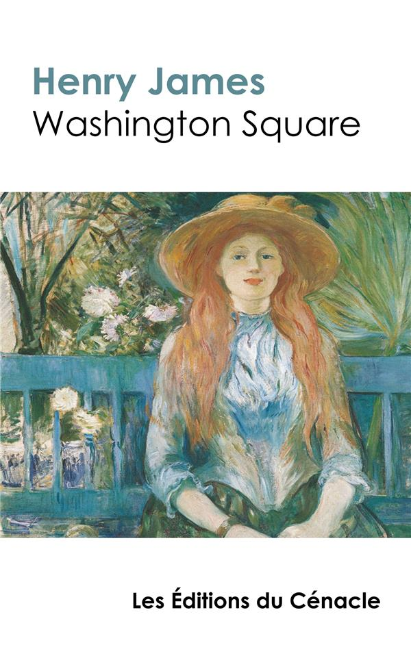 Washington Square de Henry James (édition de référence)
