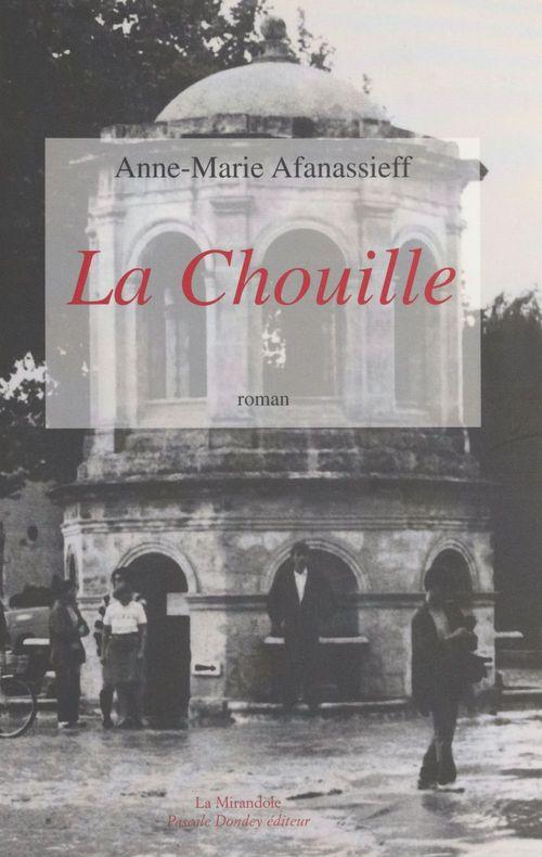 La Chouille  - Anne-Marie Afanassieff