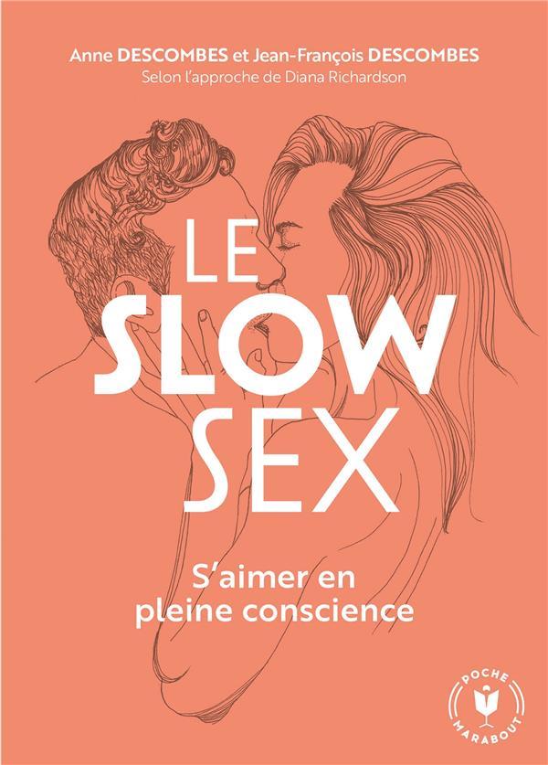 Le slow sex ; s'aimer en pleine conscience