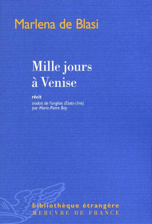 Mille jours à Venise