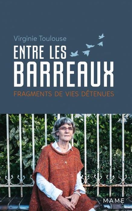 ENTRE LES BARREAUX. FRAGMENTS DE VIES DETENUES