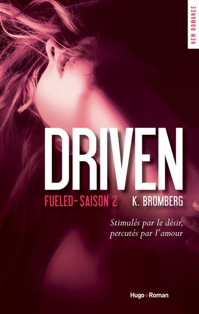 Driven T.2 ; fueled