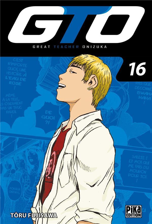 GTO ; great teacher Onizuka T.16