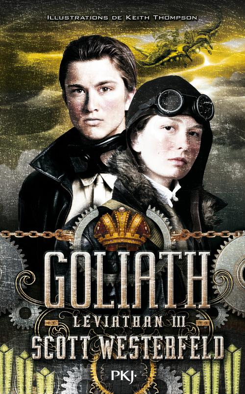 Léviathan t.3 ; Goliath