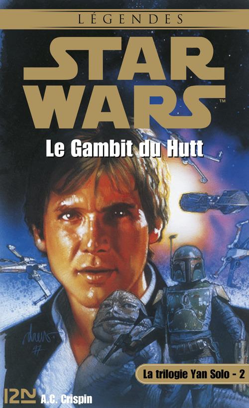 Star wars t.32 ; la trilogie Yan Solo t.2 ; le gambit du hutt