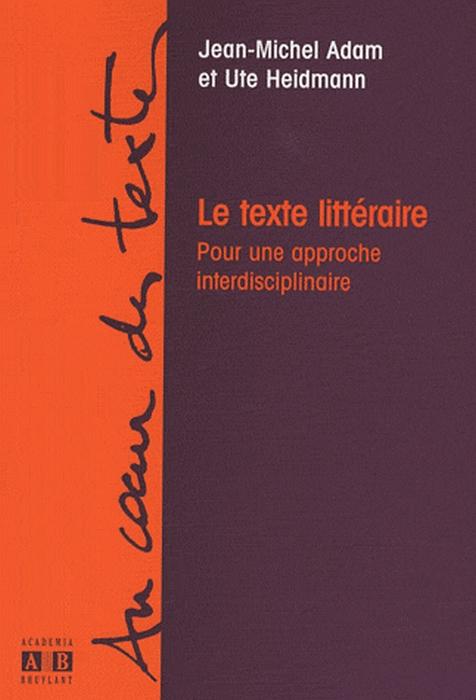 Le texte littéraire ; pour une approche interdisciplinaire