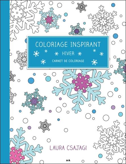 Coloriage inspirant ; hiver, carnet de coloriage