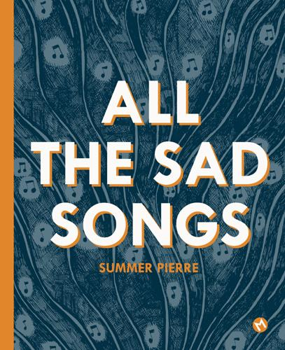ALL THE SAD SONGS