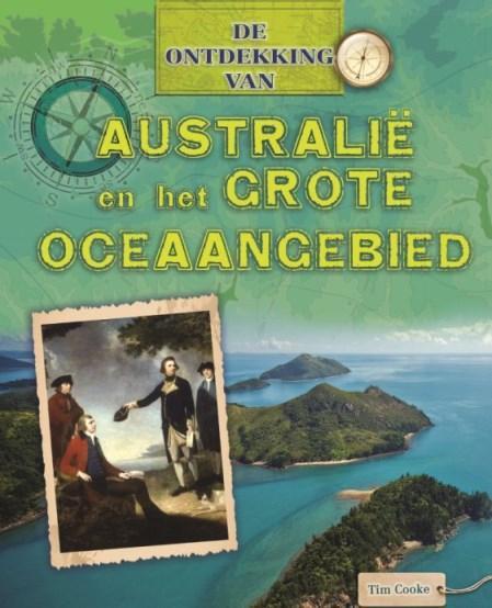 De ontdekking van...Australië en het Grote Oceaangebied