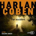 Vente AudioBook : Par accident  - Harlan Coben