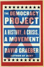 Vente EBooks : The Democracy Project  - David GRAEBER