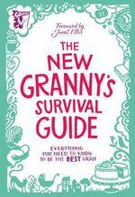 Vente Livre Numérique : The New Granny's Survival Guide  - Paul Schotsmans Marie-Genevieve Pinsart - Paul Schotsmans