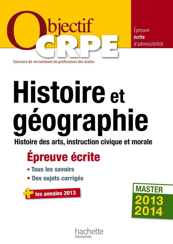 Objectif Crpe Histoire Geographie Epreuve Ecrite Laurent Bonnet Hachette Education Grand Format Librairies Autrement