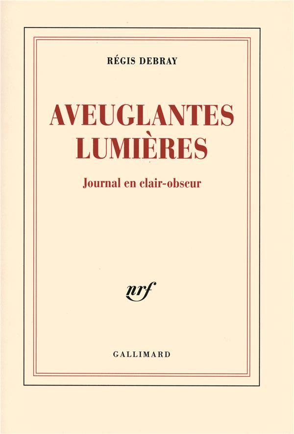 Aveuglantes Lumieres Journal En Clair-Obscur