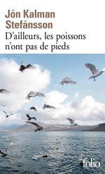 Vente EBooks : Chronique familiale (Tome 1) - D´ailleurs, les poissons n´ont pas de pieds  - Jón Kalman Stefánsson