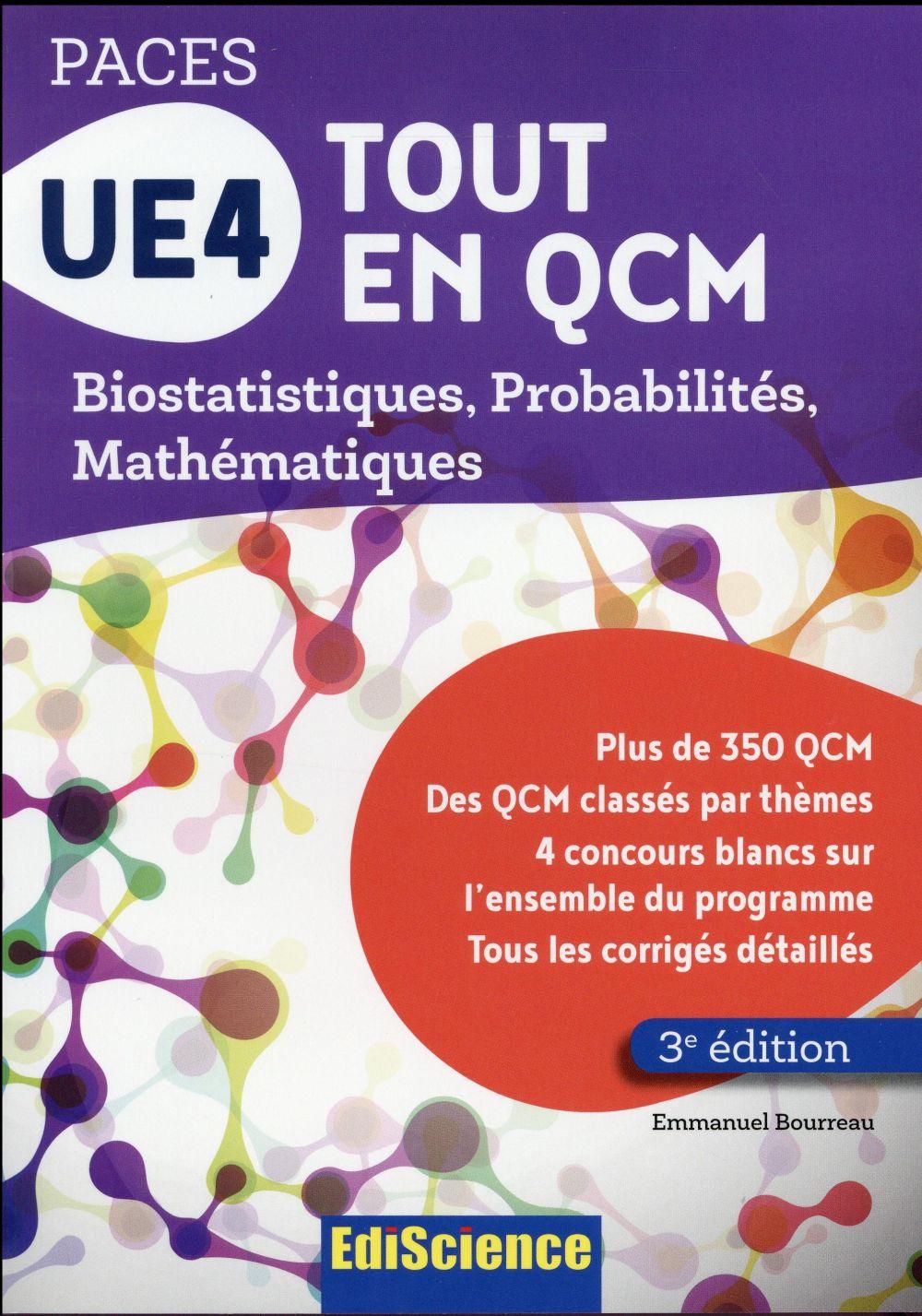UE4 tout en QCM ; biostatistiques, probabilités, mathématiques (3e édition)