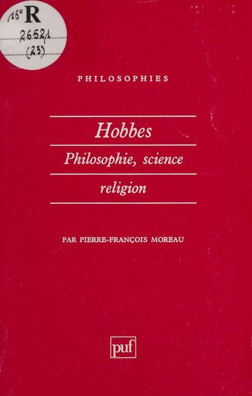 Hobbes. philosophie, science, religion