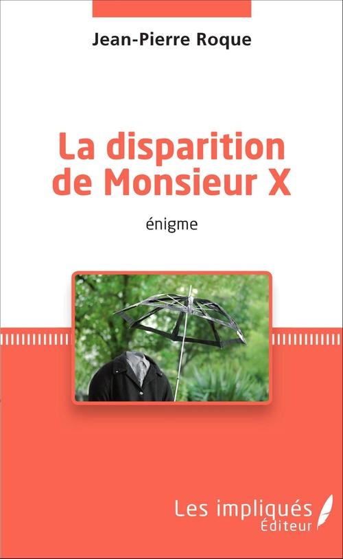 La disparition de Monsieur X