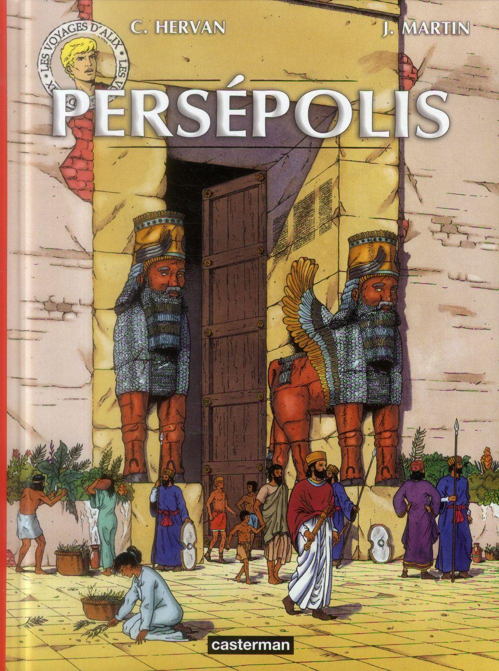 Les voyages d'Alix ; Persépolis