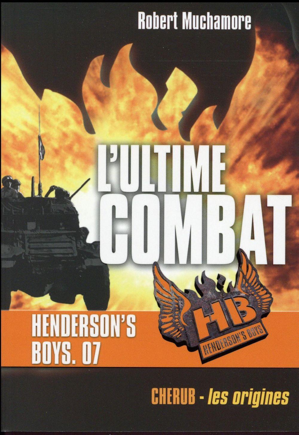 Henderson's boys poche t.7 ; l'ultime combat
