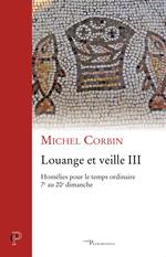 Louange et veille, III  - Michel Corbin