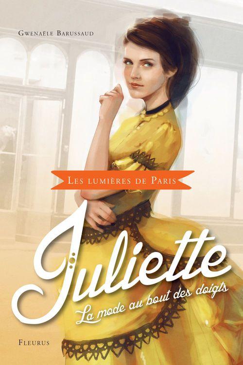 Les lumières de Paris t.2 ; Juliette, la mode au bout des doigts