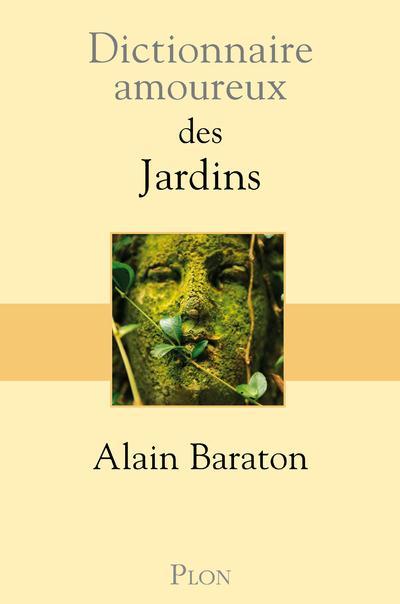 Dictionnaire amoureux ; des jardins
