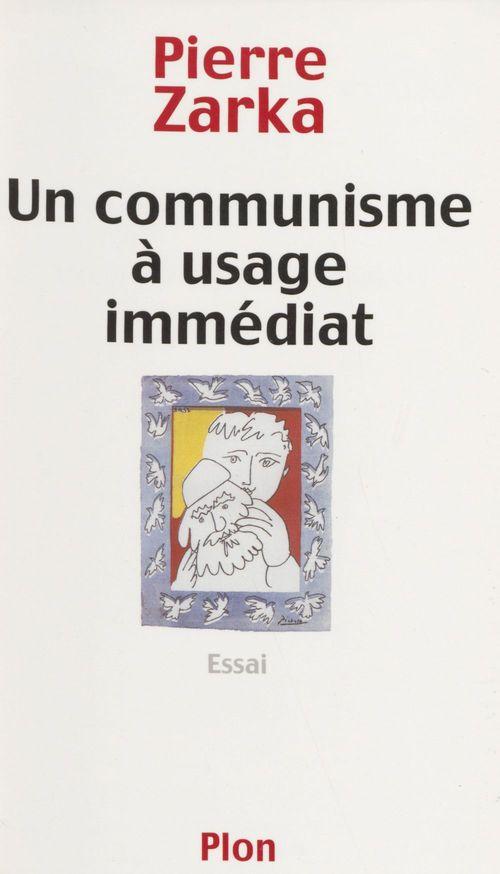 Un communisme a usage immediat