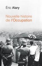 Vente Livre Numérique : Nouvelle histoire de l'Occupation  - Éric Alary