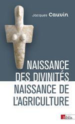 Couverture de Naissance Des Divinites, Naissance De L'Agriculture