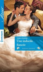 Vente EBooks : Une indocile fiancée  - Tara Pammi