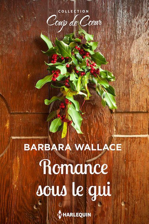 Vente EBooks : Romance sous le gui  - Barbara Wallace