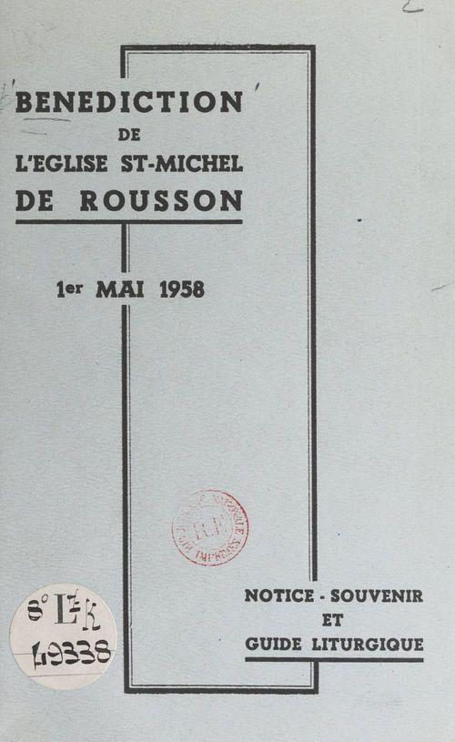 Bénédiction de l'église St-Michel de Rousson, 1er mai 1958  - Andre Rouveyrol