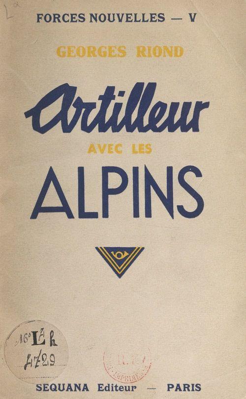 Artilleur avec les Alpins  - Georges Riond