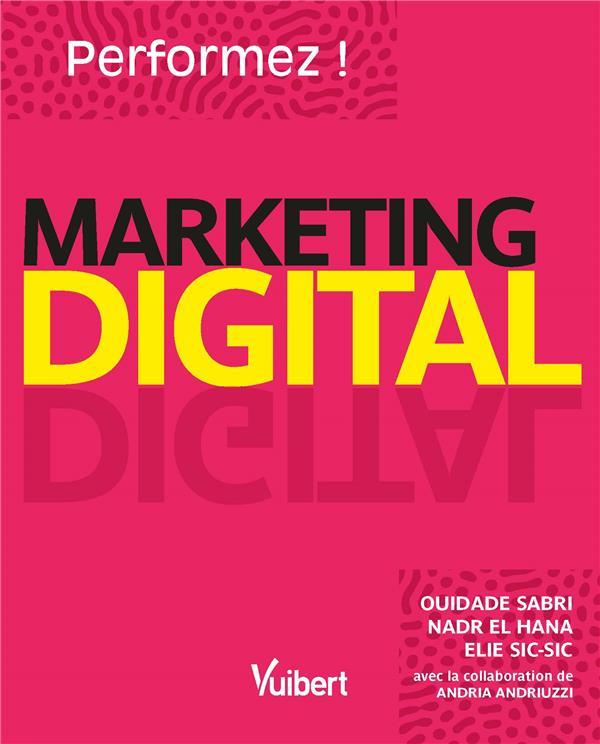 Performez en marketing digital