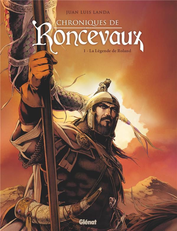 Chroniques de Ronceveau T.1 ; la légende de Roland