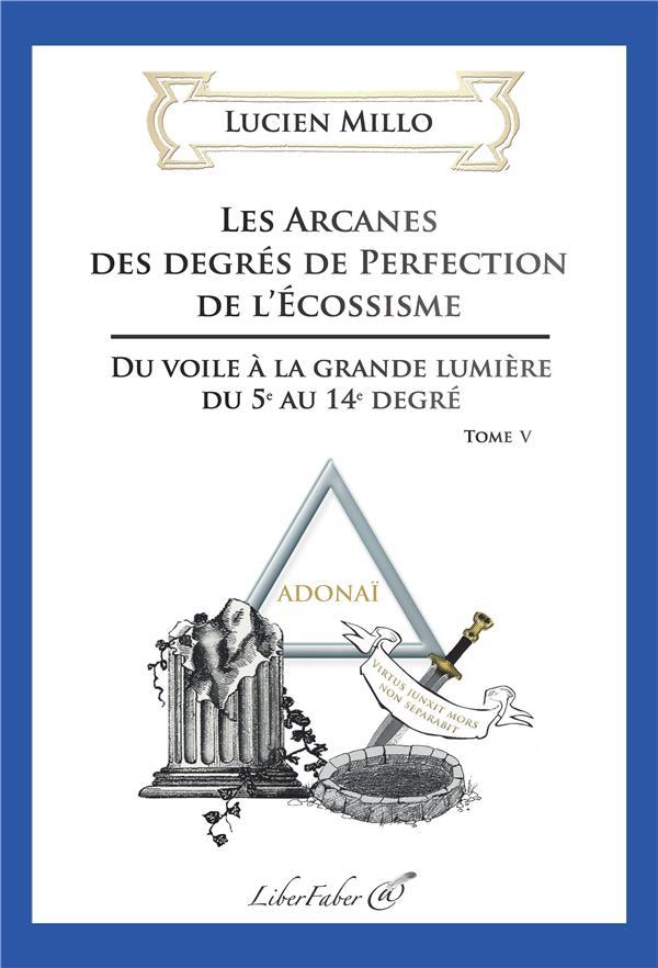 les arcanes des degrés de perfection de l'Ecossisme