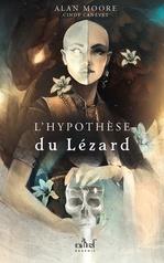 Vente EBooks : L'Hypothèse du Lézard  - Alan Moore - Cindy Canévet