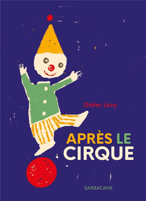 Après le cirque