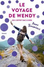 Vente EBooks : Le Voyage de Wendy ou l'effet sac à dos  - Anne Thoumieux