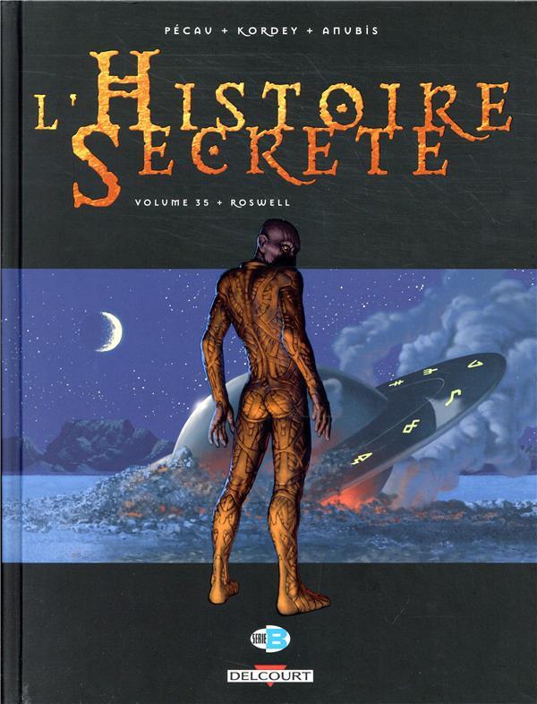 L'histoire secrète T.35 ; Roswell